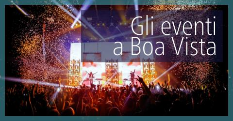 eventi a Boavista